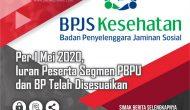 Permalink ke Per 1 Mei 2020, Iuran Peserta Segmen PBPU dan BP Telah Disesuaikan